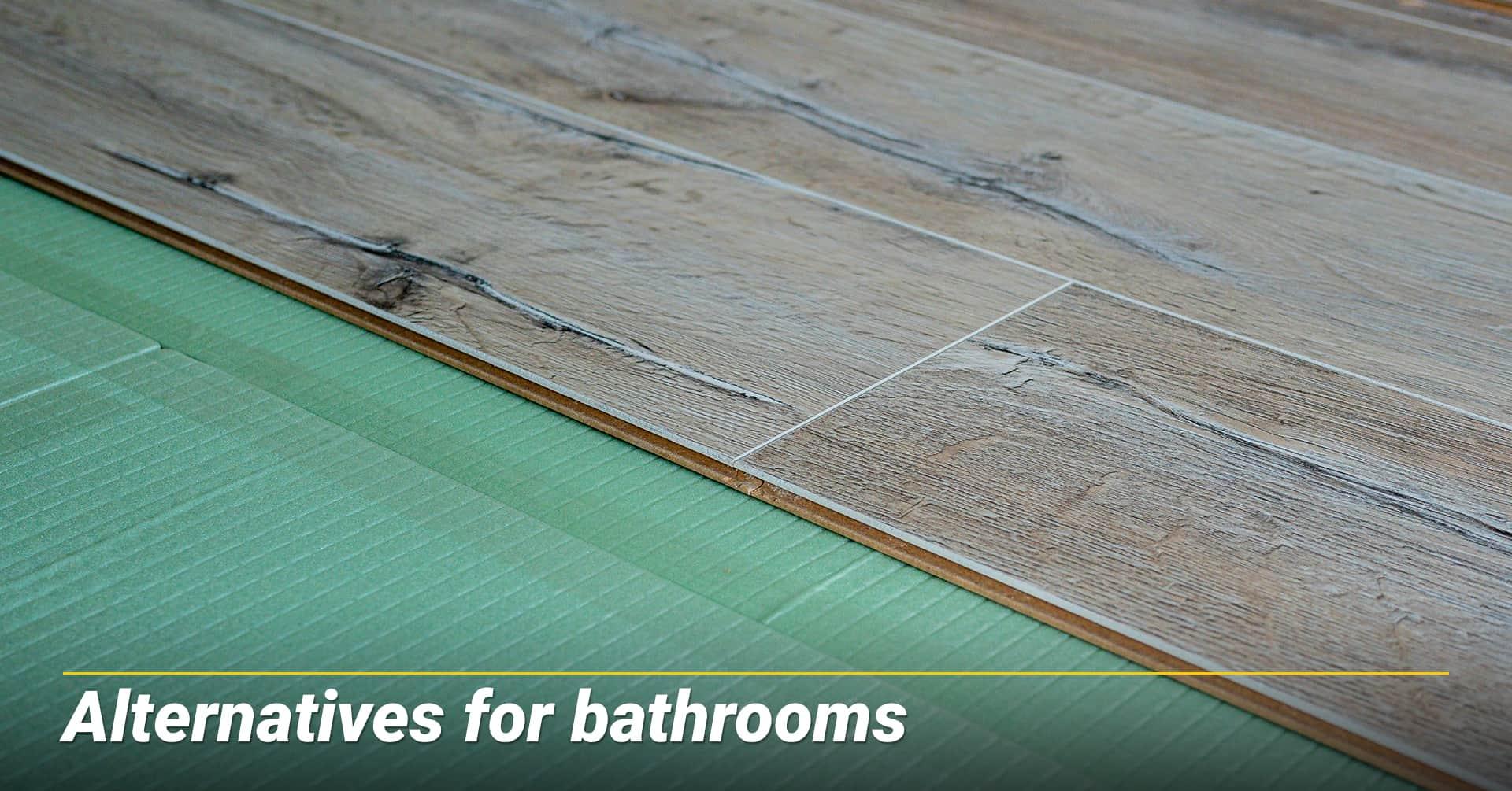 Alternatives for bathrooms