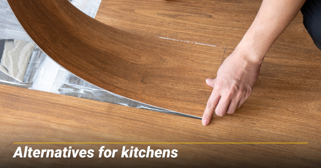 Alternatives for kitchens